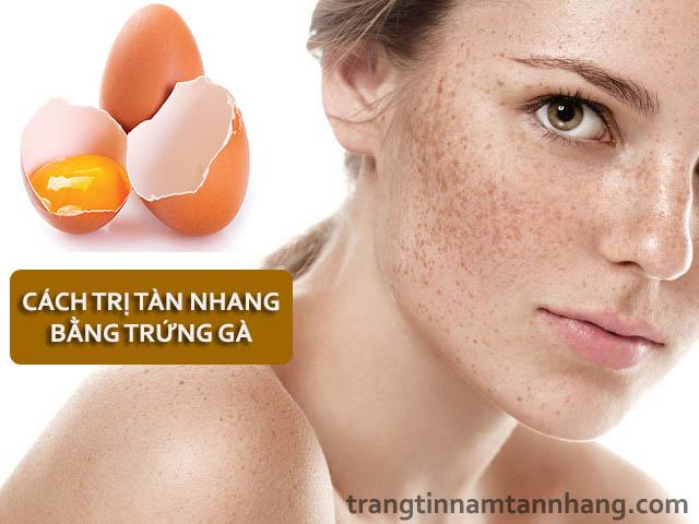 7 cách trị tàn nhang bằng trứng gà