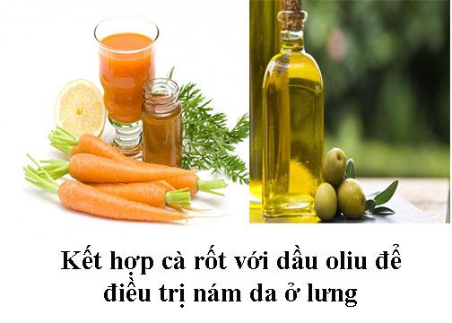 Cách trị nám ở lưng bằng cà rốt và dầu oliu