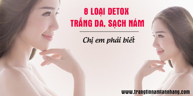 8 loại nước detox trắng da sạch nám