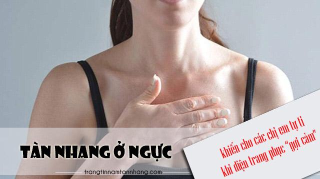 Cách trị tàn nhang ở ngực