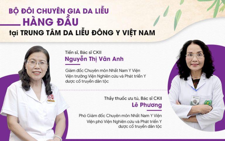 Đội ngũ chuyên gia Y học cổ truyền hàng đầu tại Trung tâm Da liễu Đông y Việt Nam