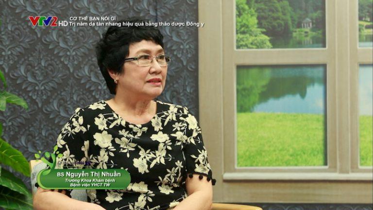 Bác sĩ Nguyễn Thị Nhuần chia sẻ về phương pháp trị nám da, tàn nhang bằng thảo dược Đông y