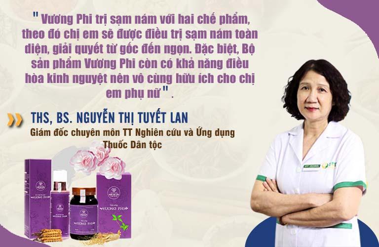 Bác sĩ Tuyết Lan đánh giá cao về cơ chế điều trị của Bộ sản phẩm Vương Phi